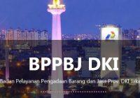 Lowongan Kerja BPPBJ DKI Jakarta