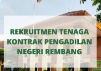 Lowongan Kerja Pengadilan Negeri Rembang